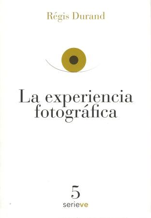 La experiencia fotográfica