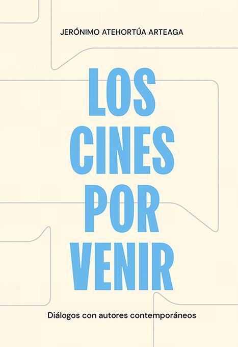 Los cines por venir
